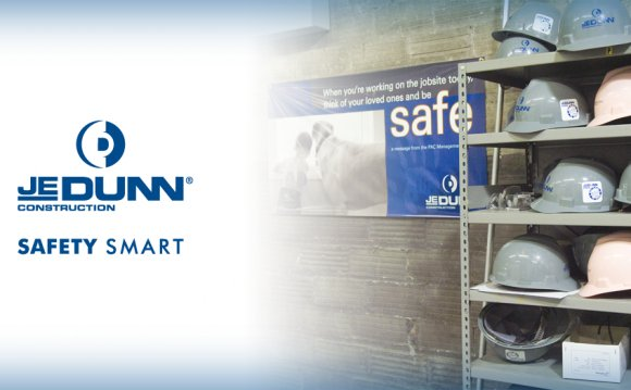 JE Dunn s Safety Smart Program