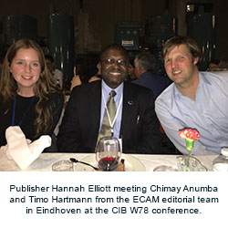 Publisher Hannah Elliott meeting Chimay Anumba and Timo Hartmann from the ECAM editorial team in Eindhoven at the CIB W78 conference.