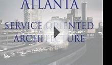 Atlanta Service Oriented Architecture