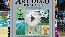 Download Art Deco House Style: An Architectural and